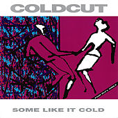 Some Like It Cold von Coldcut