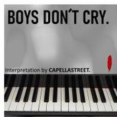 Boys Don't Cry di Capellastreet