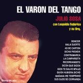 El Varon Del Tango de Julio Sosa