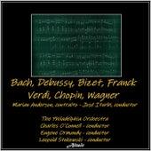 Bach, Debussy, Bizet, Franck, Verdi, Chopin, Wagner de Philadelphia Orchestra