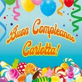 Buon compleanno carlotta by Massimo Faraò