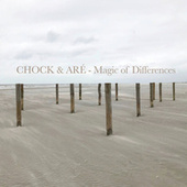 Magic of Differences by Chock & Aré