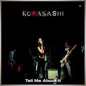 Tell Me About It de Kobasashi