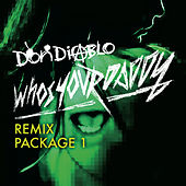 Who's Your Daddy by Don Diablo