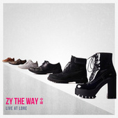 Zy The Way Live at Lore de Zy The Way 中庸