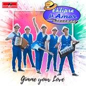 Gimme Your Love de Eklipse de amor
