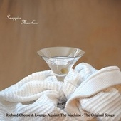 Snappier Than Ever: The Original Songs by Richard Cheese