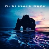 I've Got Dreams to Remember de Ryan Townsend