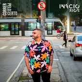 Correr pelo Certo von Inácio Rios