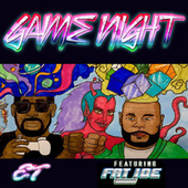 Game Night (feat. Fat Joe) by ET