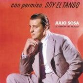 Con Permiso Soy El Tango de Julio Sosa