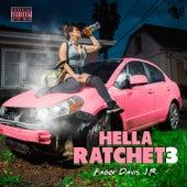 Hella Ratchet 3 by Mistah F.A.B.