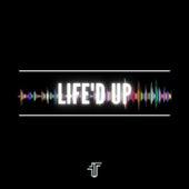 LIFE'D UP by Tarik