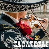 Tradición Mariachi de Mariachi Zacatecas