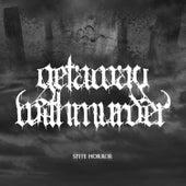 Spite Horror (Demo) by Getaway