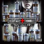 Pain Killers de Messy Marv