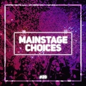 Main Stage Choices, Vol. 29 von Various Artists