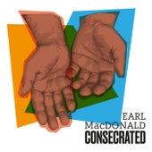 Consecrated de Earl MacDonald