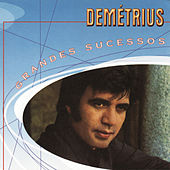 Grandes Sucessos - Demetrius de Demetrius