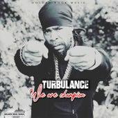 We Are Champion de Turbulence
