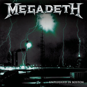Unplugged in Boston (Live 2001) by Megadeth