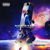 We Have A Problem by Houston