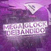 Mega Glock de Bandido de DJ Alex BNH