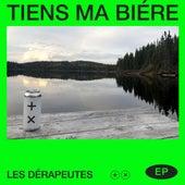 Tiens ma biére by Les Dérapeutes