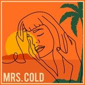 Mrs. Cold von Flora Martinez