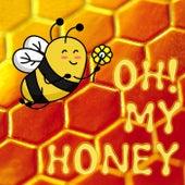 Oh! My Honey de Various Artists