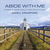 Abide with Me: Hymns & Spirituals for Solo Piano de Davell Crawford