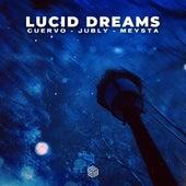 Lucid Dreams fra Cuervo