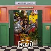 ¿A Dónde Vamos? by Morat