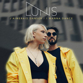 J'aimerais danser / I Wanna Dance by Lunis