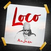 Loco by Ala Jaza