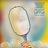 Layla Revisited (Live at LOCKN') by Tedeschi Trucks Band, Trey Anastasio