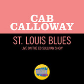St. Louis Blues (Live On The Ed Sullivan Show, May 26, 1963) by Cab Calloway