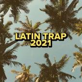Latin Trap 2021 von Various Artists