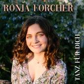 Tanz für Dich by Ronja Forcher