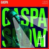 Gaspa Show #1 by Gaspa