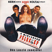 A Miniszter Félrelép by Original Soundtrack