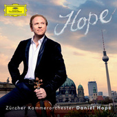Ramírez: Misa Criolla: I. Kyrie (Version for Solo Violin, Vocal Quartet, Percussion and String Orchestra) fra Daniel Hope