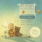 Die Baby Hummel Bommel - Gute Nacht von Die kleine Hummel Bommel