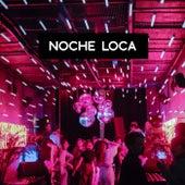 Noche Loca von Various Artists