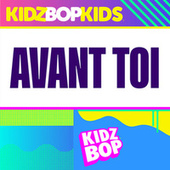 Avant Toi by KIDZ BOP Kids