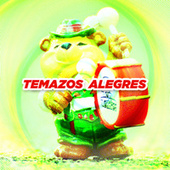 Temazos Alegres by Various Artists