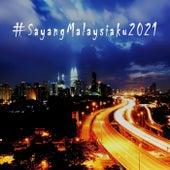 #SayangMalaysiaku2021 fra Various Artists