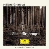 The Messenger (Extended Version) by Hélène Grimaud