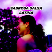 Sabrosa Salsa Latina by Various Artists