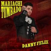 Mariachi Tumbado by Danny Felix